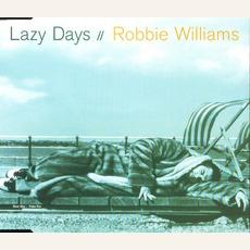 Lazy Days mp3 Single by Robbie Williams