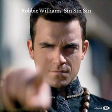 Sin Sin Sin mp3 Single by Robbie Williams