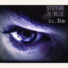 Dr. No mp3 Single by Systems In Blue