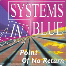 Point Of No Return mp3 Single by Systems In Blue