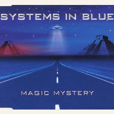 Magic Mystery mp3 Single by Systems In Blue