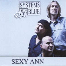 Sexy Ann mp3 Single by Systems In Blue