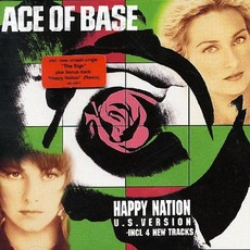 Happy Nation (U.S. Version) mp3 Artist Compilation by Ace Of Base