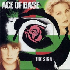 The Sign mp3 Artist Compilation by Ace Of Base