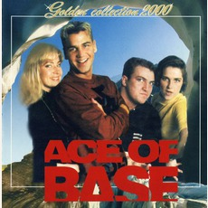 Golden Collection 2000 mp3 Artist Compilation by Ace Of Base