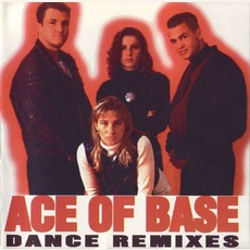 Dance Remixes mp3 Artist Compilation by Ace Of Base