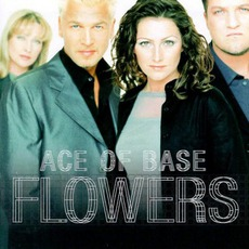 Flowers mp3 Artist Compilation by Ace Of Base