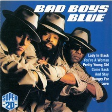 Super 20 mp3 Artist Compilation by Bad Boys Blue