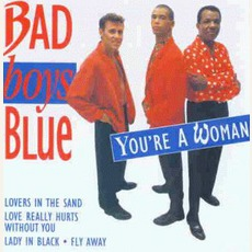 You'Re A Woman mp3 Artist Compilation by Bad Boys Blue