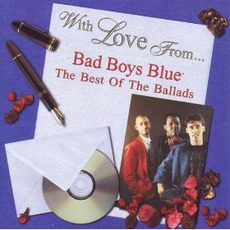 With Love From... The Best Of The Ballads mp3 Artist Compilation by Bad Boys Blue