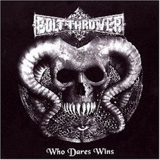 Who Dares Wins mp3 Artist Compilation by Bolt Thrower