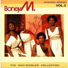 The Maxi-Singles Collection Vol. 3 mp3 Artist Compilation by Boney M.