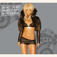 Greatest Hits: My Prerogative mp3 Artist Compilation by Britney Spears