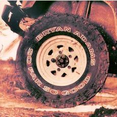 So Far So Good mp3 Artist Compilation by Bryan Adams