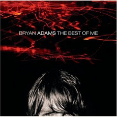 The Best Of Me mp3 Artist Compilation by Bryan Adams