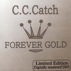 Forever Gold mp3 Artist Compilation by C.C. Catch