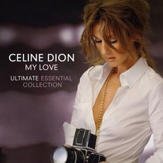 My Love: Ultimate by Céline Dion