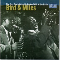Bird & Miles mp3 Artist Compilation by Charlie Parker With Miles Davis