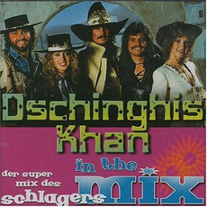 In The Mix mp3 Artist Compilation by Dschinghis Khan