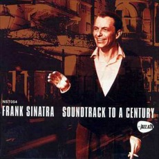 Soundtrack To A Century mp3 Artist Compilation by Frank Sinatra