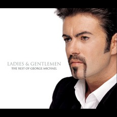 Ladies & Gentlemen: The Best of George Michael mp3 Artist Compilation by George Michael