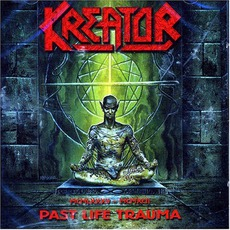Past Life Trauma mp3 Artist Compilation by Kreator