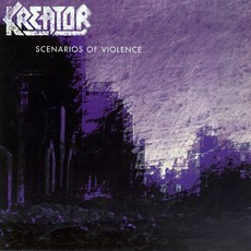 Scenarios of Violence mp3 Artist Compilation by Kreator