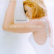 Something to Remember mp3 Artist Compilation by Madonna