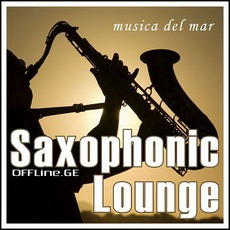 Saxophonic Lounge Vol 1 (Musica Del Mar)