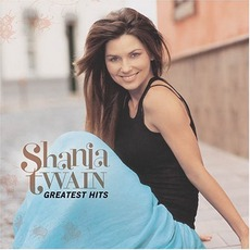 Greatest Hits mp3 Artist Compilation by Shania Twain