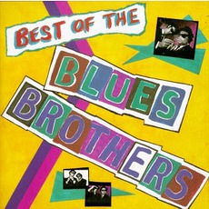 Best Of The by Blues Brothers