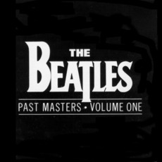 Past Masters, Volume One mp3 Artist Compilation by The Beatles