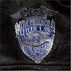 Their Law: The Singles 1990–2005 mp3 Artist Compilation by The Prodigy