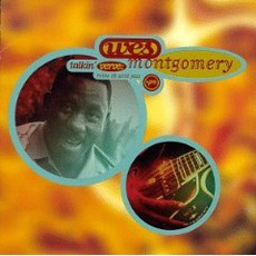 Talkin' Verve: Roots Of Acid Jazz mp3 Artist Compilation by Wes Montgomery