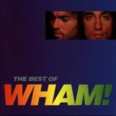 If You Were There (The Best Of Wham!) mp3 Artist Compilation by Wham!