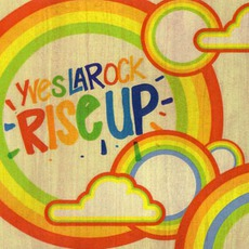 Rise Up mp3 Artist Compilation by Yves Larock
