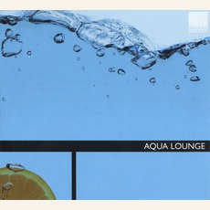 Aqua Lounge mp3 Compilation by Various Artists