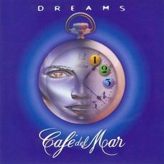 Café del Mar - Dreams mp3 Compilation by Various Artists