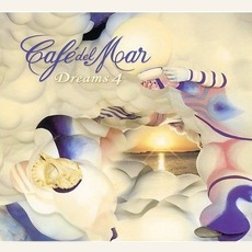Café del Mar - Dreams Volume 4 mp3 Compilation by Various Artists