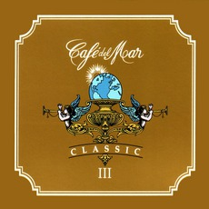 Café del Mar: Classic III mp3 Compilation by Various Artists