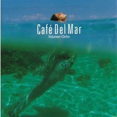 Café del Mar - Volumen Ocho mp3 Compilation by Various Artists