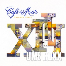 Café del Mar - Volumen Trece mp3 Compilation by Various Artists