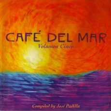 Café del Mar - Volumen Cinco mp3 Compilation by Various Artists