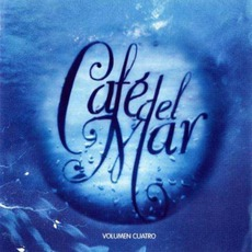Café del Mar - Volumen Cuatro mp3 Compilation by Various Artists