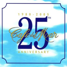 Café del Mar - 25Th Anniversary (1980-2005) mp3 Compilation by Various Artists