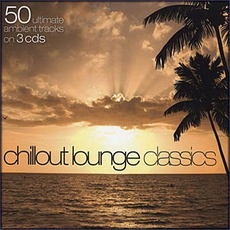 Chillout Lounge Classics mp3 Compilation by Various Artists