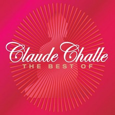 Claude Challe: The Best Of: Love