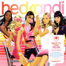 Hed Kandi - Back To Love: The Mix by Various Artists