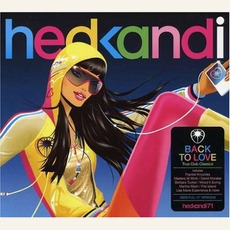 Hed Kandi - Back To Love: True Club Classics by Various Artists