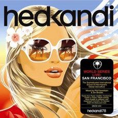 Hed Kandi - World Series Live: San Francisco by Various Artists